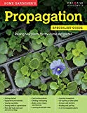 Home Gardener's Propagation: Raising new plants for the home and garden (Specialist Guide)