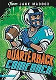 Quarterback Comeback, Jake Maddox, 1434227782