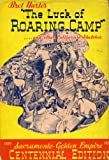 img - for THE LUCK OF ROARING CAMP and Other Sketches book / textbook / text book