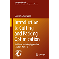 Introduction to Cutting and Packing Optimization: Problems, Modeling Approaches, Solution Methods