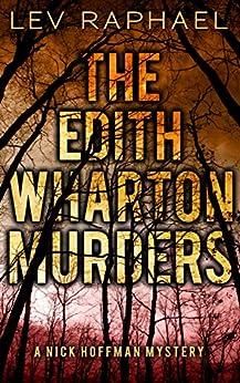 The Edith Wharton Murders (Nick Hoffman Mysteries Book 2) by [Raphael, Lev]
