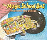 The Magic School Bus Explores the Senses, Joanna Cole, 0613593316