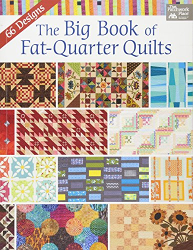 The Big Book of Fat-Quarter Quilts
