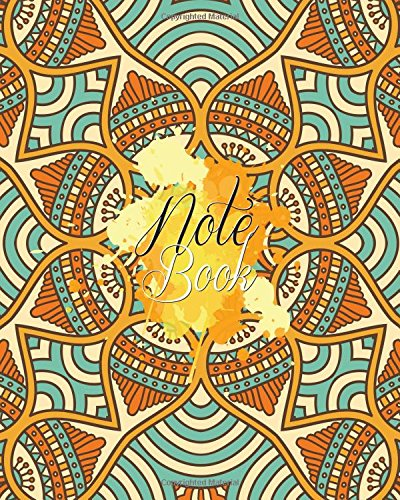 "Notebook: : 2 inside patterns Notebook : Lined 60 pages and Blank No Lined 60 pages, Total 120 pages (8"" x 10""), Notebook Journal Diary, (Mandala Color Cover) pdf"