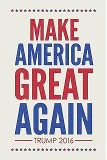 Amazon.com: Make America Great Again Trump Campaign Poster 12x18 ...