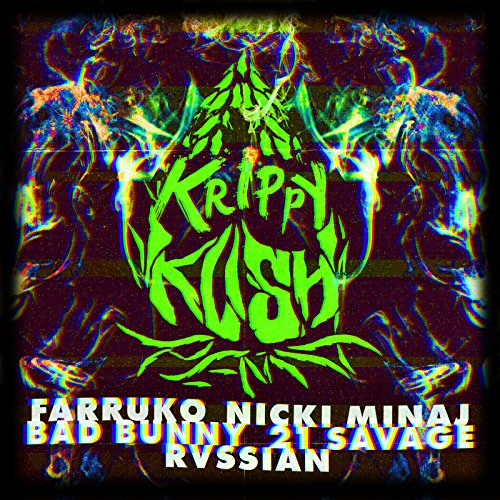 Krippy Kush (Remix) [Explicit]