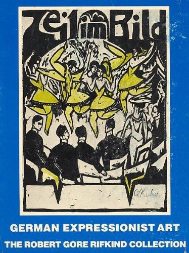 German Expressionist Art: The Rifkind Collection (German Expressionist Prints)
