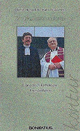 Zu Gast beim anderen: Evangelisch-Katholischer Fremdenführer (Bonifatius /Kontur)