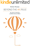 Beyond The 4% Rule: The science of retirement portfolios that last a lifetime