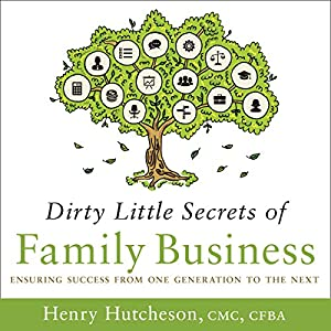 Dirty Little Secrets of Family Business Audiobook