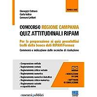 Concorso regione Campania. Quiz attitudinali RIPAM. Con videolezioni e software di simulazione
