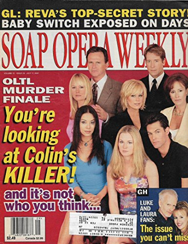 Soap Opera Weekly Magazine - July 17, 2001 - Robert S. Woods, Laurence Lau, Hillary B. Smith, Jason-Shane Scott, Jessica Morris, Erika Page, Darlene Vogel & Catherine Hickland (One Life to Live)