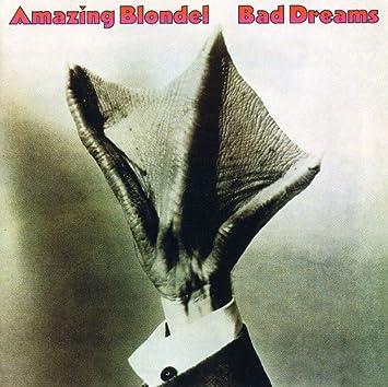 amazing blondel bad dreams amazon com music
