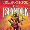 The Islander: Stormlands, Book 1 Audiobook by John Maddox Roberts Narrated by Michael McConnohie