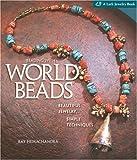 Beading with World Beads, Ray Hemachandra, 1600592988