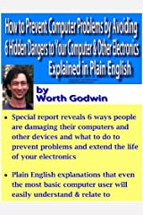 How to Prevent Computer Problems by Avoiding 6 Hidden Dangers to Your Computer & Other Electronics – Explained in Plain English (Computer Basics)
