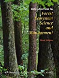 Introduction to Forest Ecosystem Science and Management, Third Edition