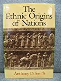 The Ethnic Origins of Nations 9780631152057