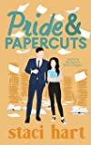 Pride and Papercuts: Inspired by Jane Austen's Pride and Papercuts