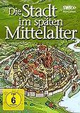Die Stadt im späten Mittelalter [DVD]