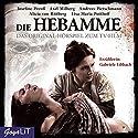 Die Hebamme 1: Das Original-Hörspiel zum Film Hörspiel von Hannu Salonen Gesprochen von:  div.