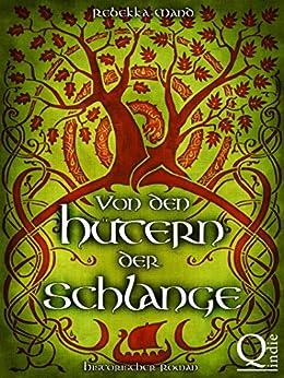 Von den Hütern der Schlange - Historischer Roman (Teil 2 von 3 der Grenzen-Saga): Wikingerroman (German Edition) by [Mand, Rebekka]