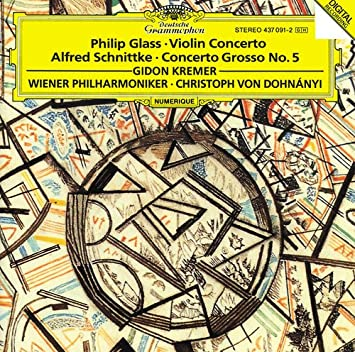 Glass: Concerto For Violin And Orchestra / Schnittke: Concerto Grosso No. 5 for Violin, an Invisible Piano & Orchestra