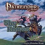 Pathfinder Tales: Shy Knives | Sam Sykes