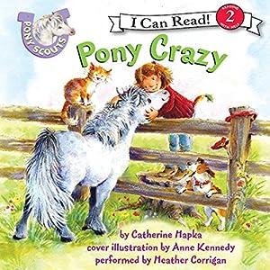 Pony Scouts: Pony Crazy Audiobook