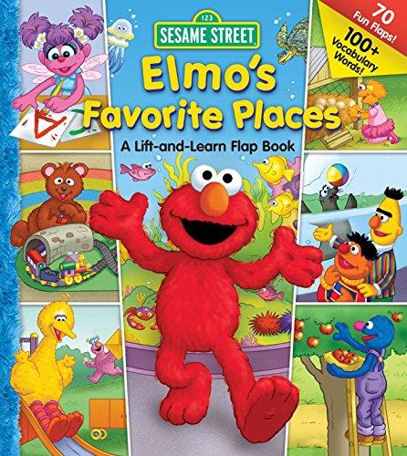 Sesame Street: Elmos Favorite Places (Lift-the-Flap)