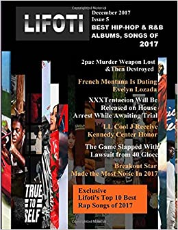 Lifoti Magazine Issue 5 Top Hip Hop R B Rap Albums Songs Of 2017