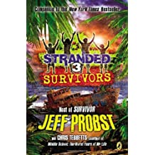 By Jeff Probst - Survivors Stranded #3