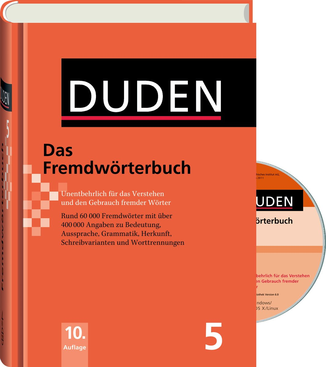 Duden: Fremdwörterbuch - Buch plus CD: Unentbehrlich für das Verstehen und den Gebrauch fremder Wörter (Duden - Deutsche Sprache in 12 Bänden)