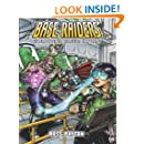 Base Raiders: Superpowered Dungeon Crawling