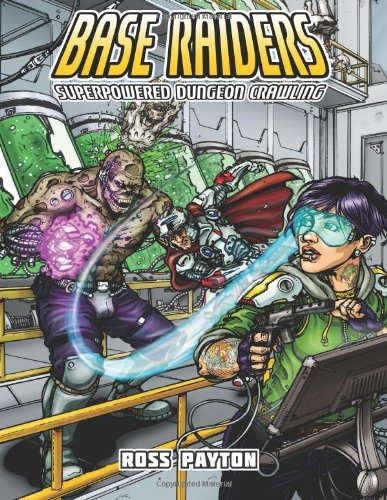 Base Raiders: Superpowered Dungeon Crawling: Amazon.es: Ross ...