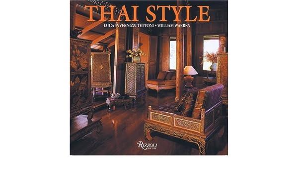 Thai Style: Amazon.es: William Warren, Gretchen Liu, Luca Invernizzi: Libros en idiomas extranjeros