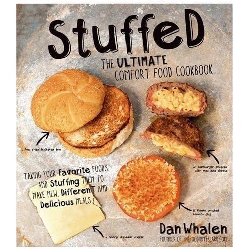 Stuffed: The Ultimate Comfort Food Cookbook
