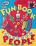 Blitz: The Fun Book of Cartoon People - Learn to Draw Thousands of People with Bruce's Fabulous Wheel of Features