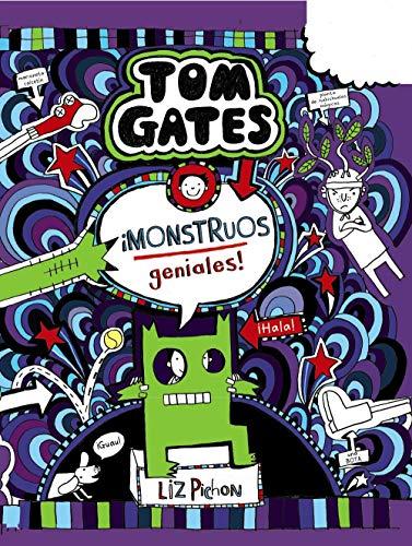 Tom Gates: ¡Monstruos geniales! (Castellano - A Partir De 10 Años - Personajes Y Series - Tom Gates) por Liz Pichon,Daniel Cortés Coronas