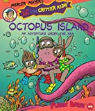 Octopus Island, Mercer Mayer and Erica Farber, 0307166643