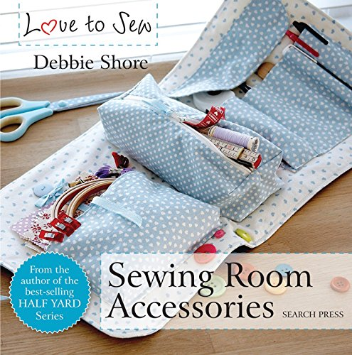 Love to Sew: Sewing Room Accessories