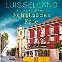 Portugiesisches Erbe: Ein Lissabon-Krimi Audiobook by Luis Sellano Narrated by Richard Barenberg