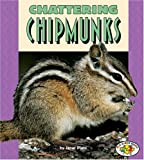 Chattering Chipmunks (Pull Ahead Books)