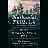 #6: In the Hurricane's Eye: The Genius of George Washington and the Victory at Yorktown