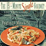 The 15-Minute Single Gourmet, Paulette Mitchell, 0028609972