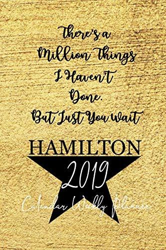 2019 Hamilton Calendar Planner: Alexander Hamilton Calendar Schedule Organizer | 52 Week Journal | 365 Daily | 12 Months January 2019 through December 2019 | Appointment Notebook by David Blank Publishing