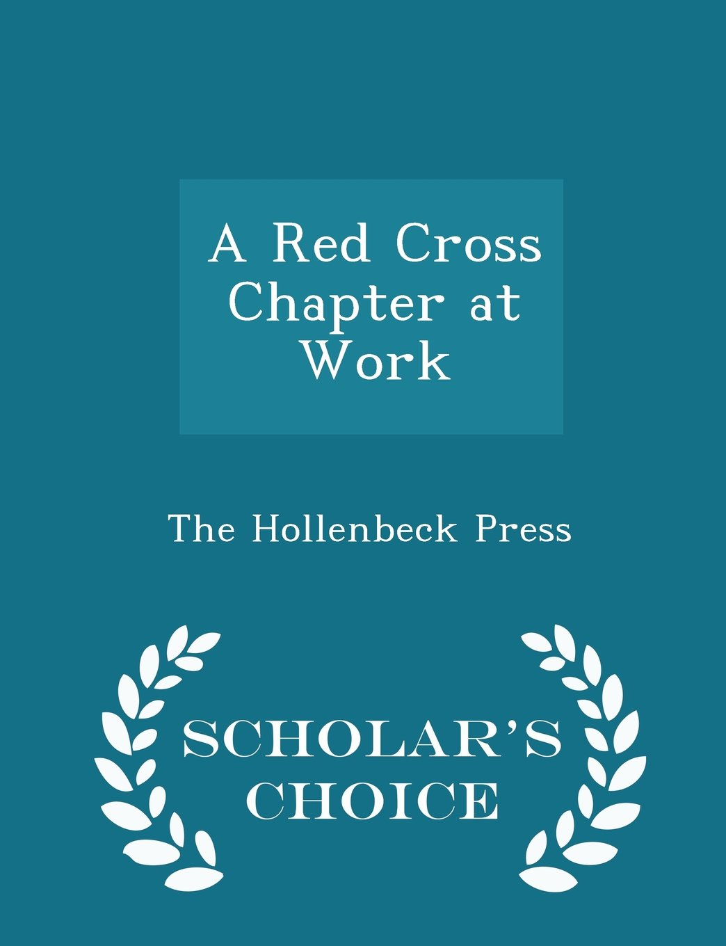 Download A Red Cross Chapter at Work - Scholar's Choice Edition pdf epub