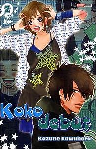 Koko Debut, tome 2 par Kazune Kawahara