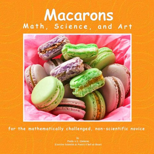 Macarons Math, Science, and Art by Paula Ann Lujan Quinene