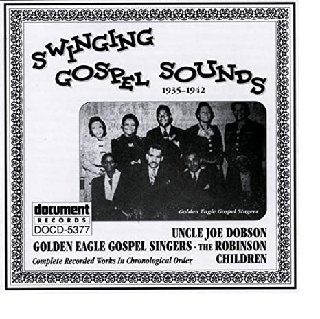 Swinging Gospel Sounds 1935-1942